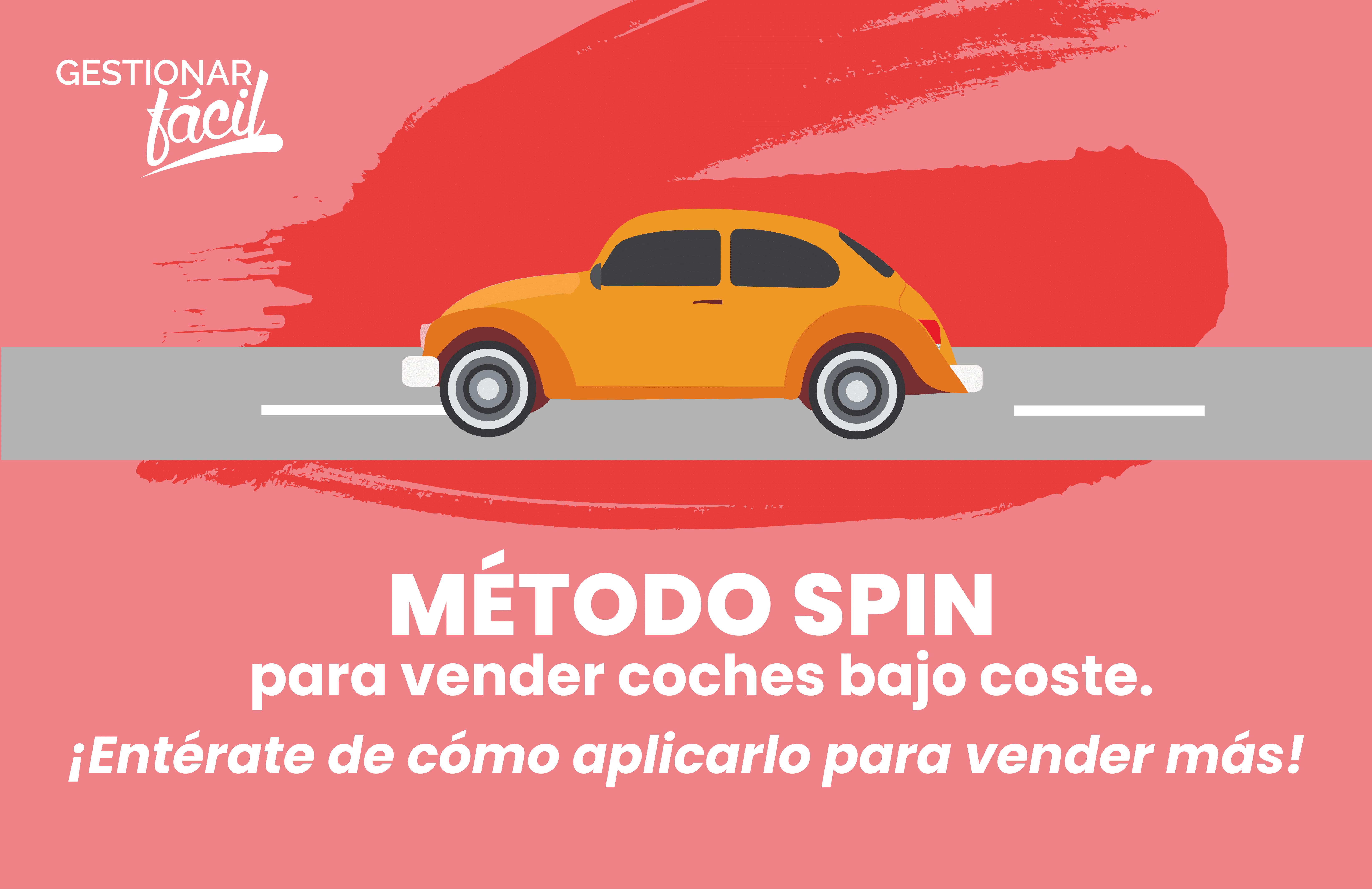 Cómo aplicar el método SPIN para vender coches de bajo coste
