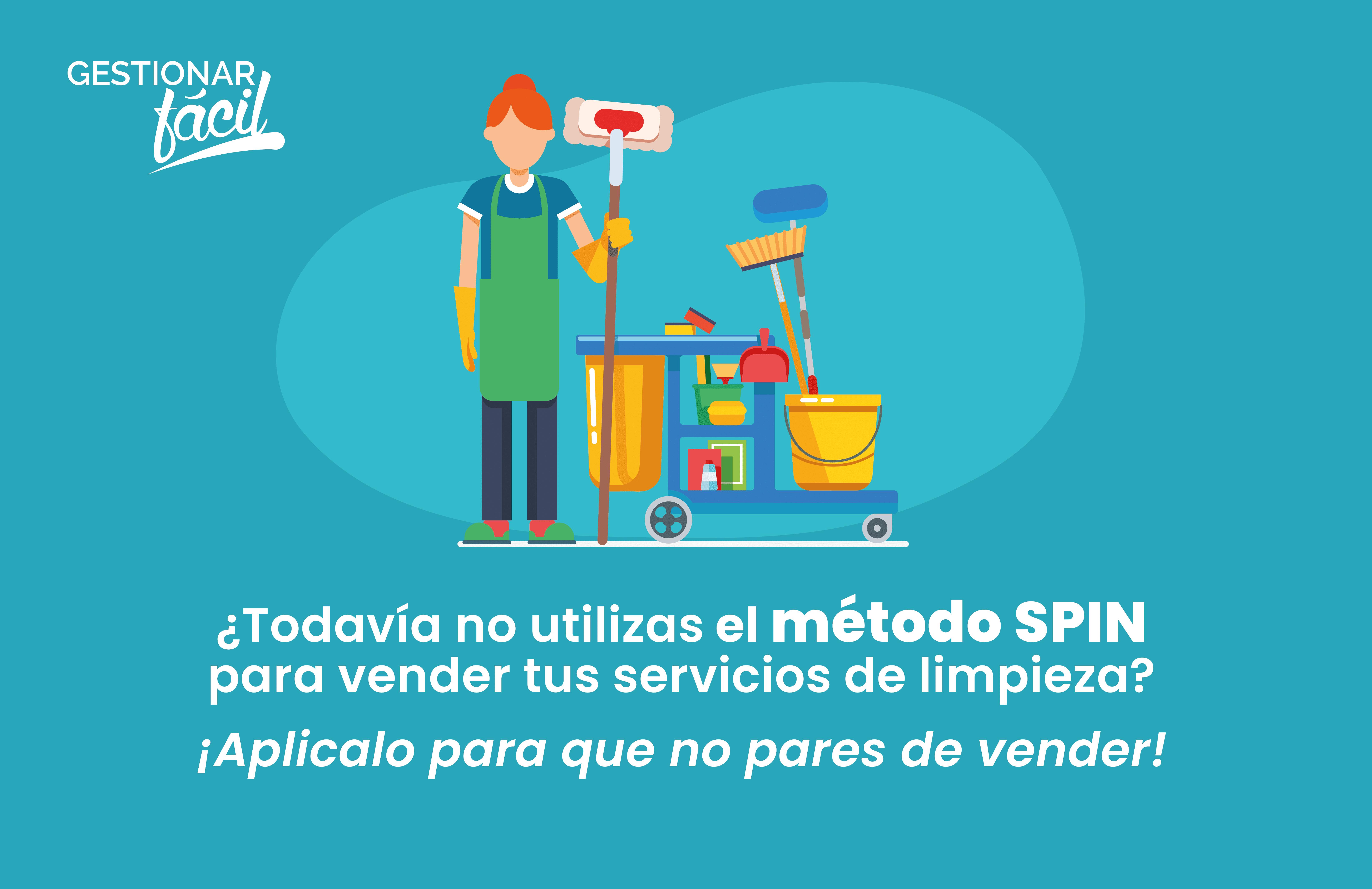 Cómo aplicar el método SPIN para vender servicio de limpieza